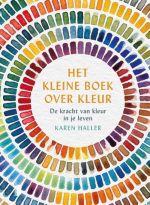 Het kleine boek over kleur | Karen Haller