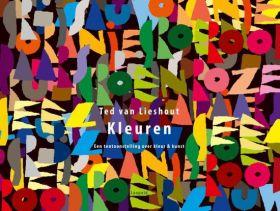 Kleuren | Ted van Lieshout