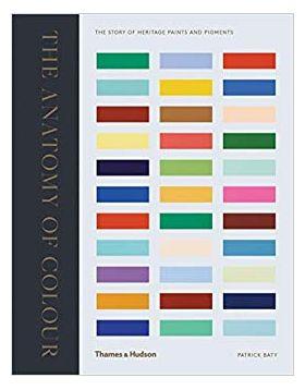 The anatomy of colour   Patrick Baty